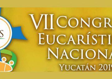Congreso Eucarístico Nacional Yucatán